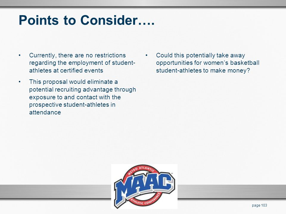 Points to Consider…. Currently, there are no restrictions regarding the employment of student-athletes at certified events.