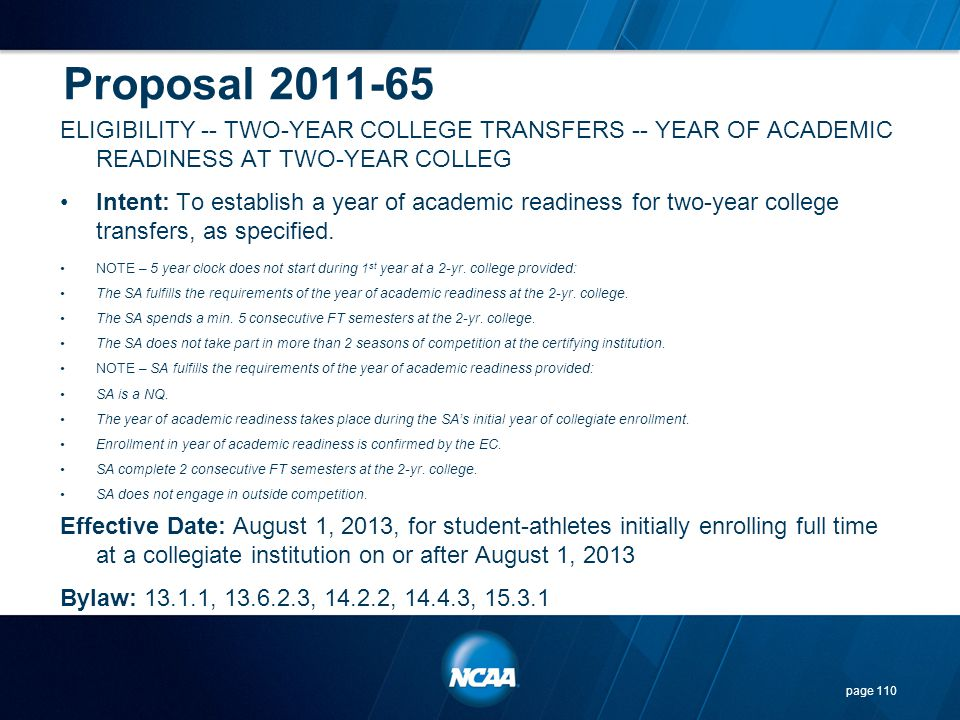 Proposal 2011-65 ELIGIBILITY -- TWO-YEAR COLLEGE TRANSFERS -- YEAR OF ACADEMIC READINESS AT TWO-YEAR COLLEG.