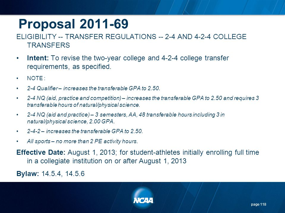 Proposal 2011-69 ELIGIBILITY -- TRANSFER REGULATIONS -- 2-4 AND 4-2-4 COLLEGE TRANSFERS.