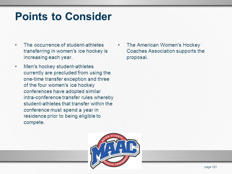 Points to Consider The occurrence of student-athletes transferring in women s ice hockey is increasing each year.