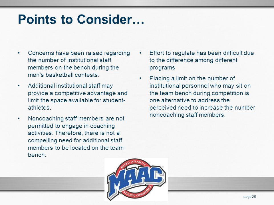 Points to Consider… Concerns have been raised regarding the number of institutional staff members on the bench during the men s basketball contests.