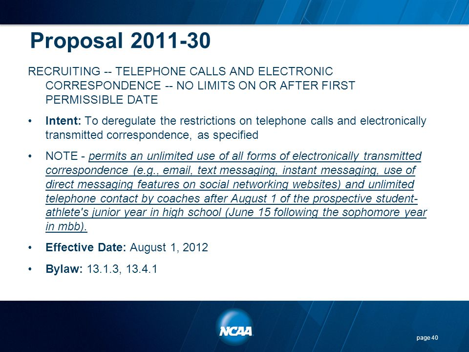 Proposal 2011-30 RECRUITING -- TELEPHONE CALLS AND ELECTRONIC CORRESPONDENCE -- NO LIMITS ON OR AFTER FIRST PERMISSIBLE DATE.