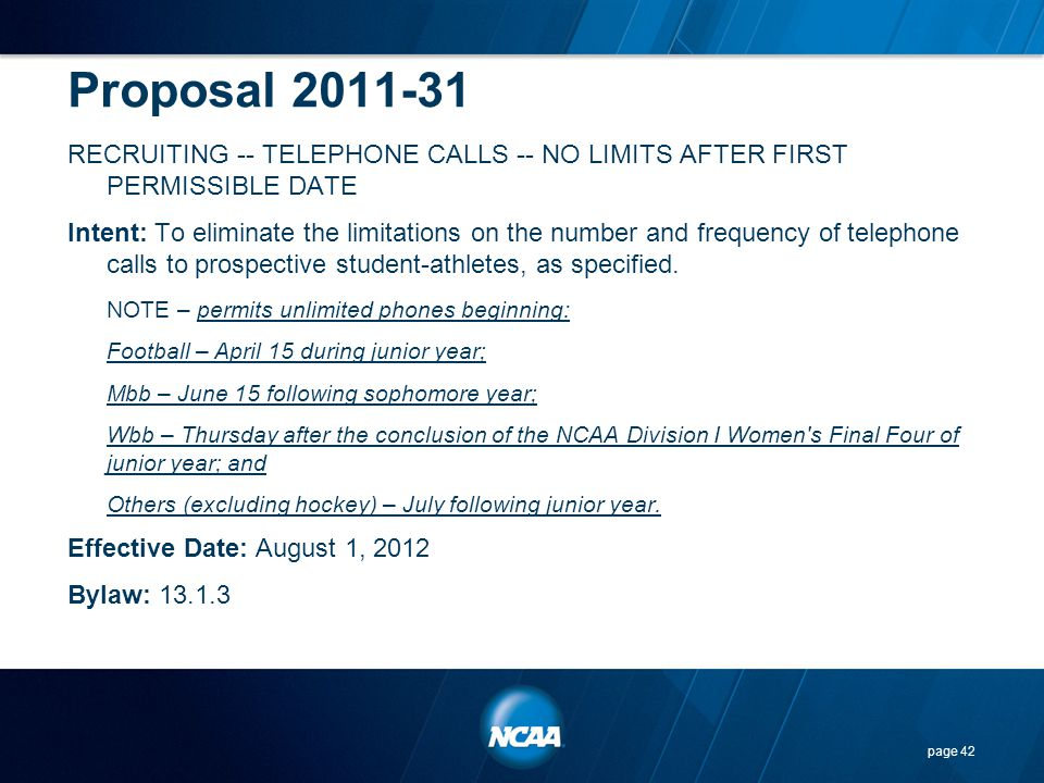 Proposal 2011-31 RECRUITING -- TELEPHONE CALLS -- NO LIMITS AFTER FIRST PERMISSIBLE DATE.