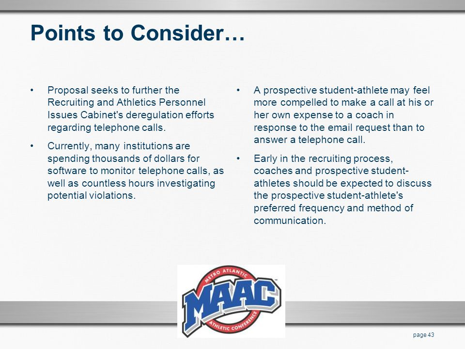 Points to Consider… Proposal seeks to further the Recruiting and Athletics Personnel Issues Cabinet s deregulation efforts regarding telephone calls.