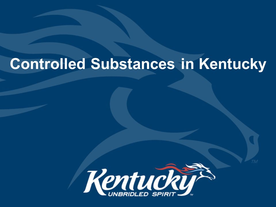 Controlled Substances in Kentucky