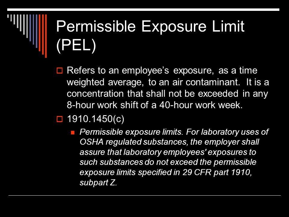 Permissible Exposure Limit (PEL)