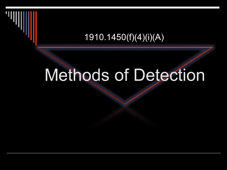 1910.1450(f)(4)(i)(A) Methods of Detection