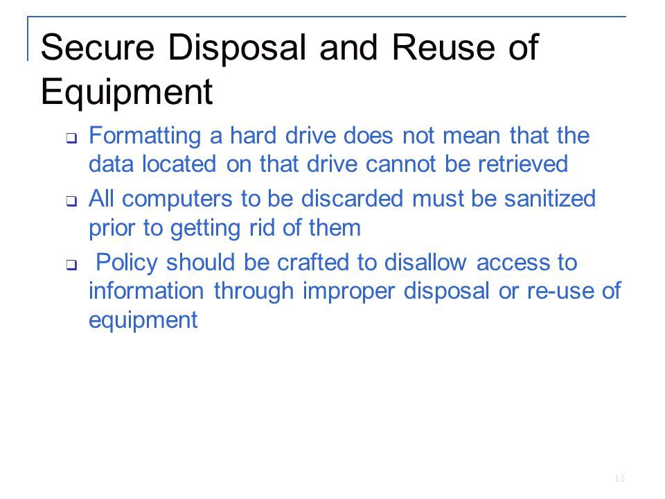 Secure Disposal and Reuse of Equipment