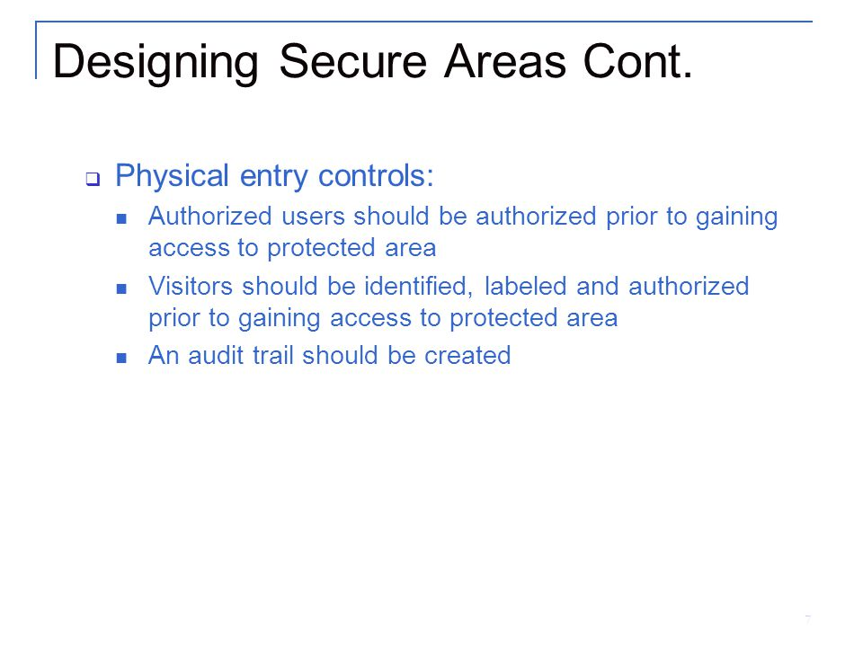 Designing Secure Areas Cont.