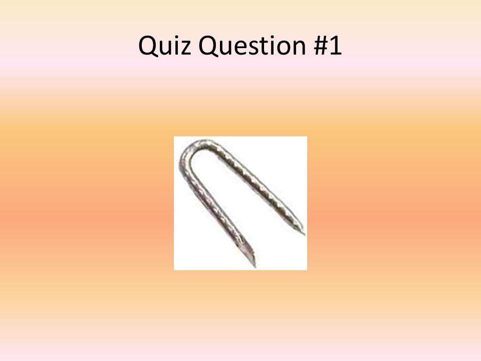 Quiz Question #1