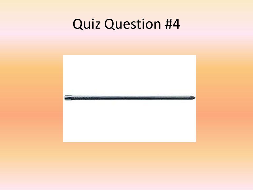 Quiz Question #4