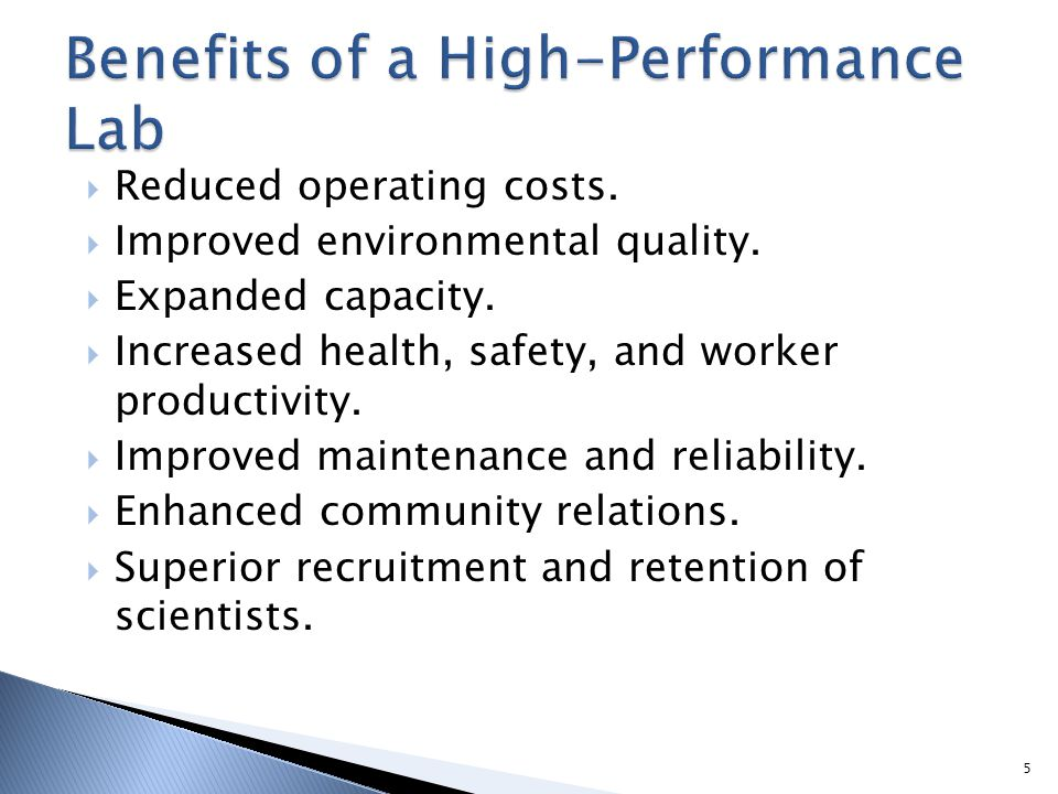 Benefits of a High-Performance Lab