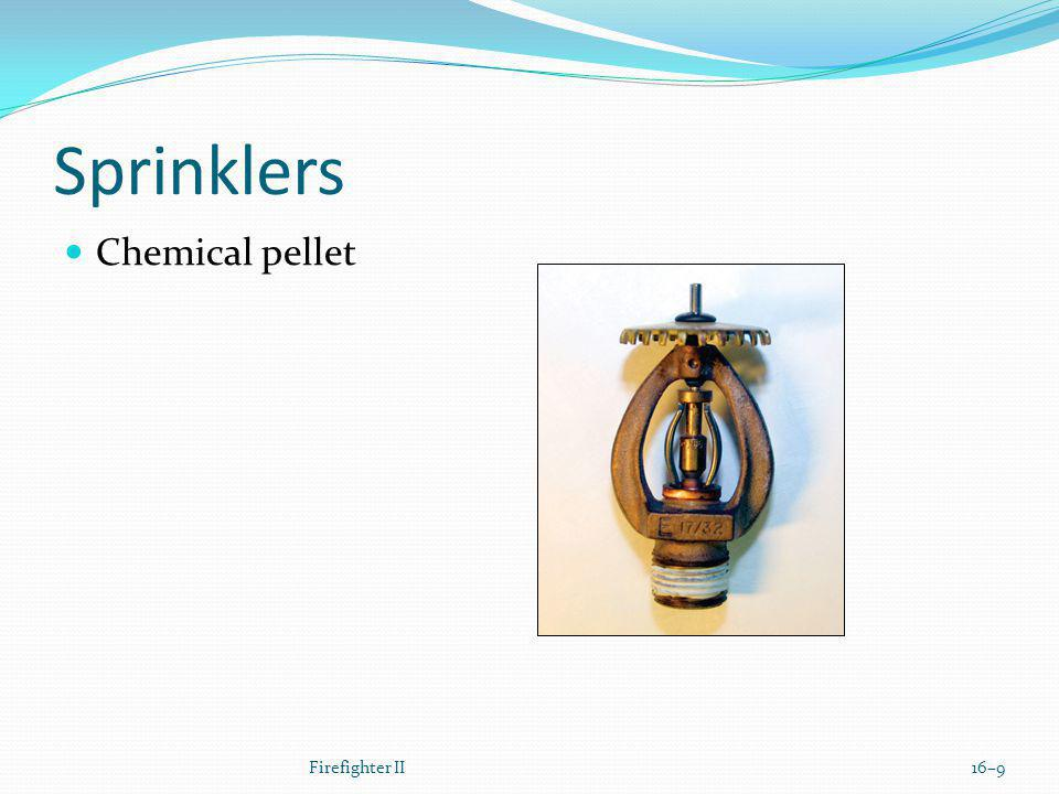 Sprinklers Chemical pellet Firefighter II