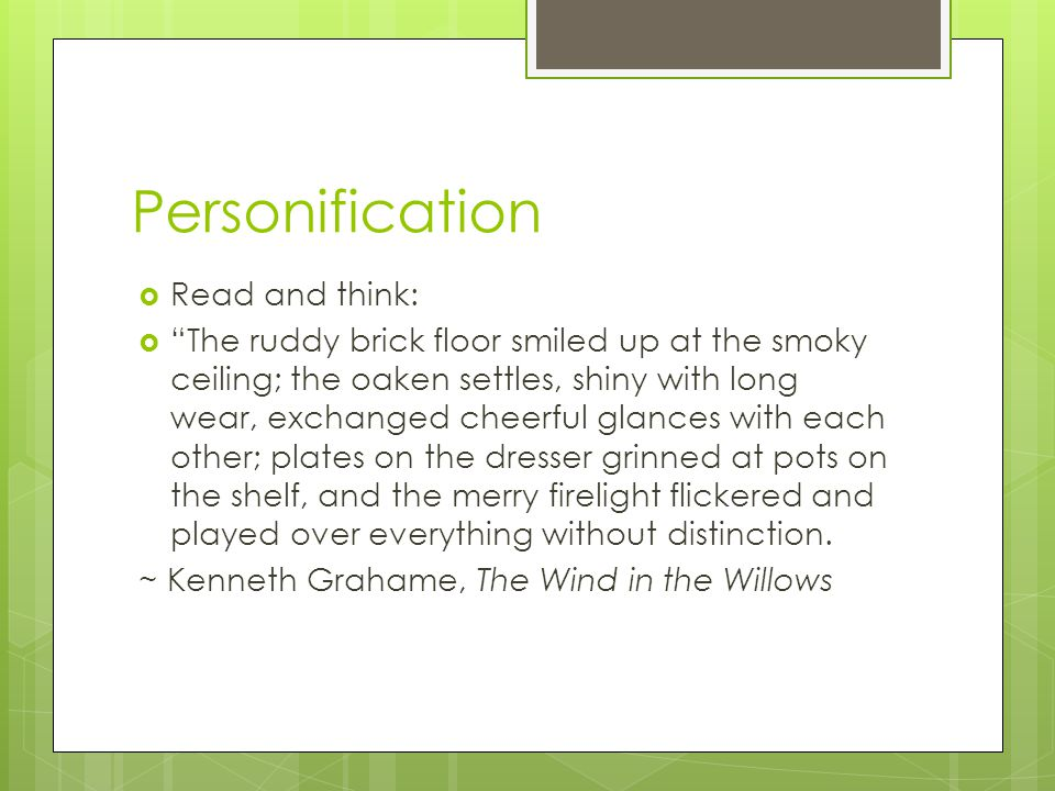 Personification Read and think: