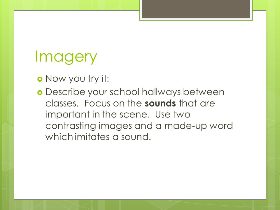 Imagery Now you try it:
