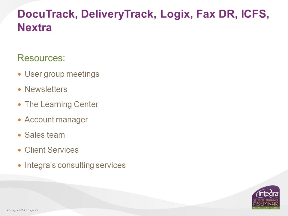 DocuTrack, DeliveryTrack, Logix, Fax DR, ICFS, Nextra