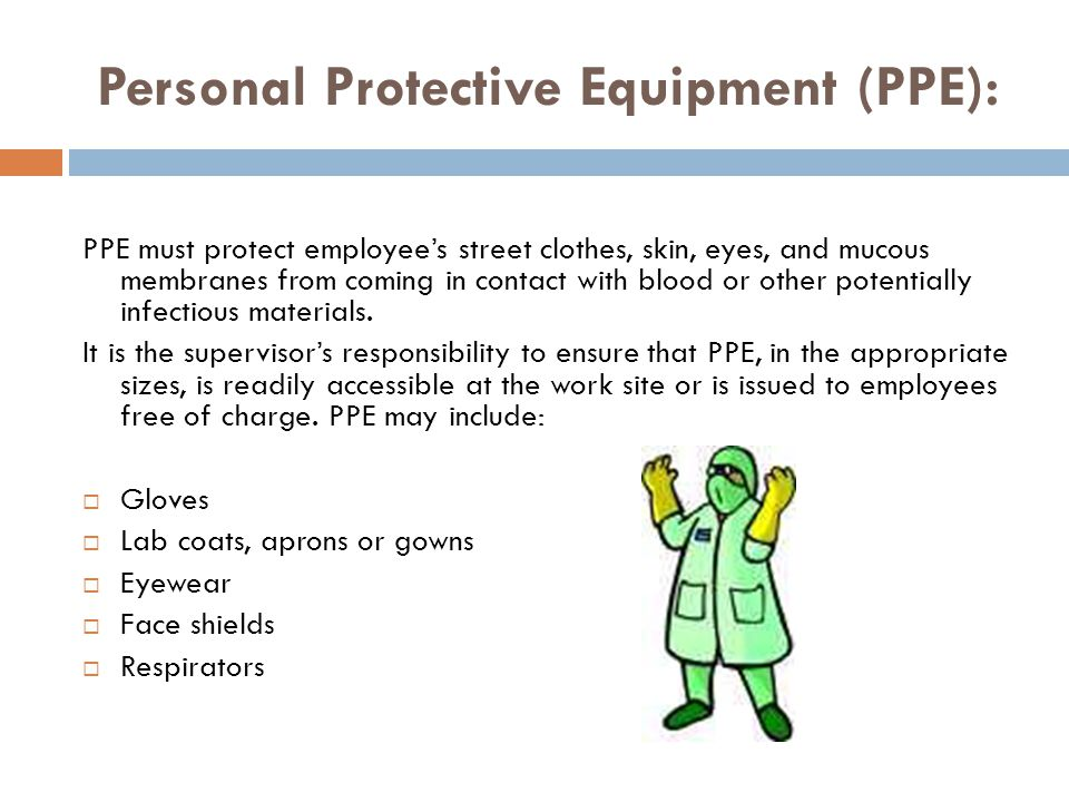 Personal Protective Equipment (PPE):