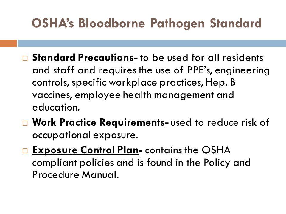OSHA's Bloodborne Pathogen Standard