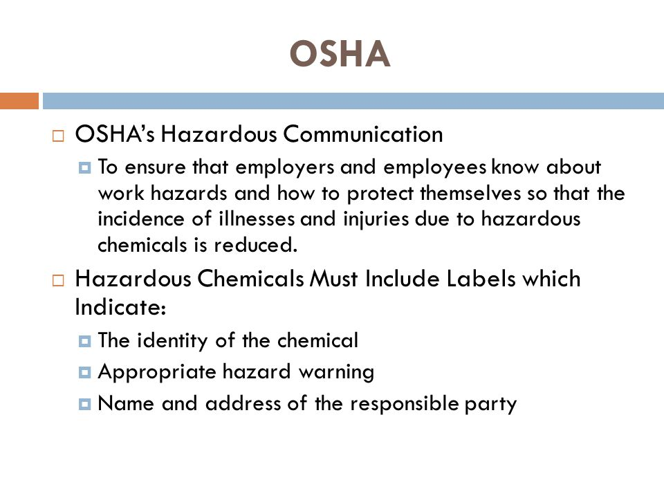 OSHA OSHA's Hazardous Communication