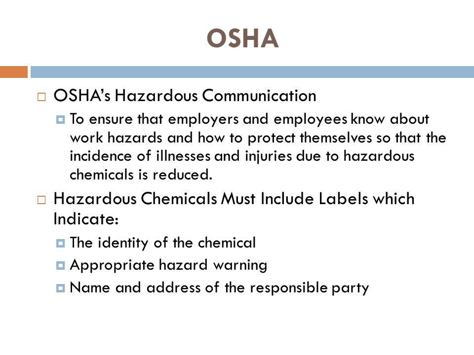 OSHA OSHA's Hazardous Communication