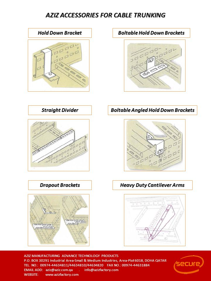AZIZ ACCESSORIES FOR CABLE TRUNKING