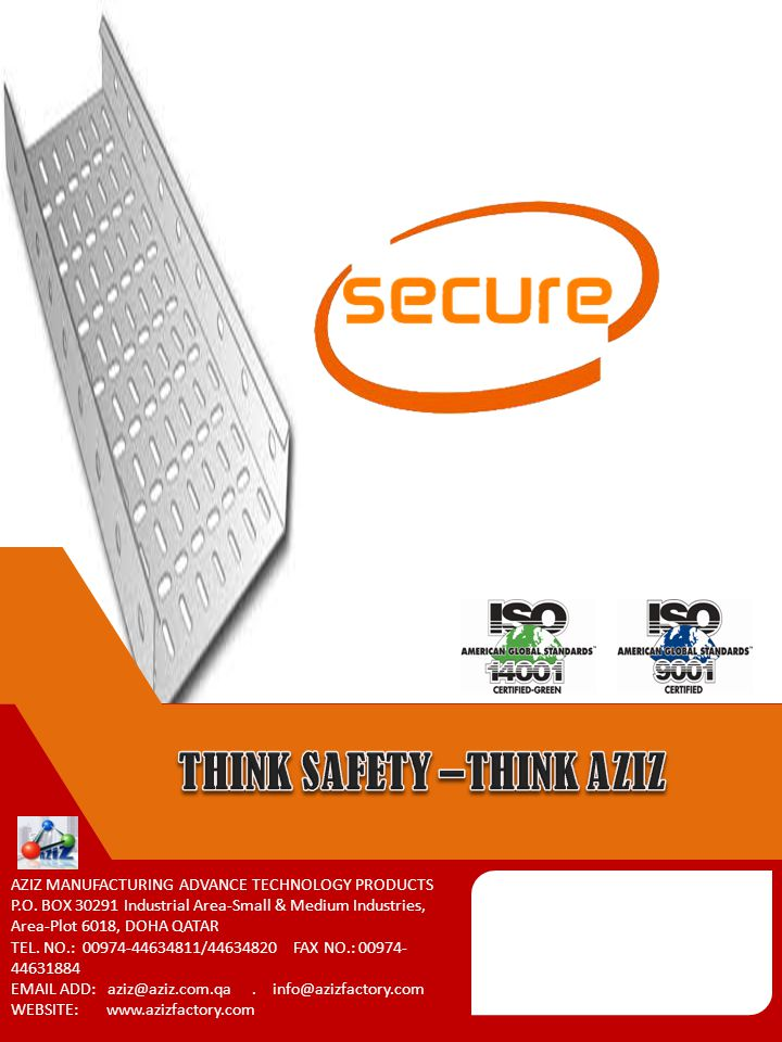 THINK SAFETY –THINK AZIZ