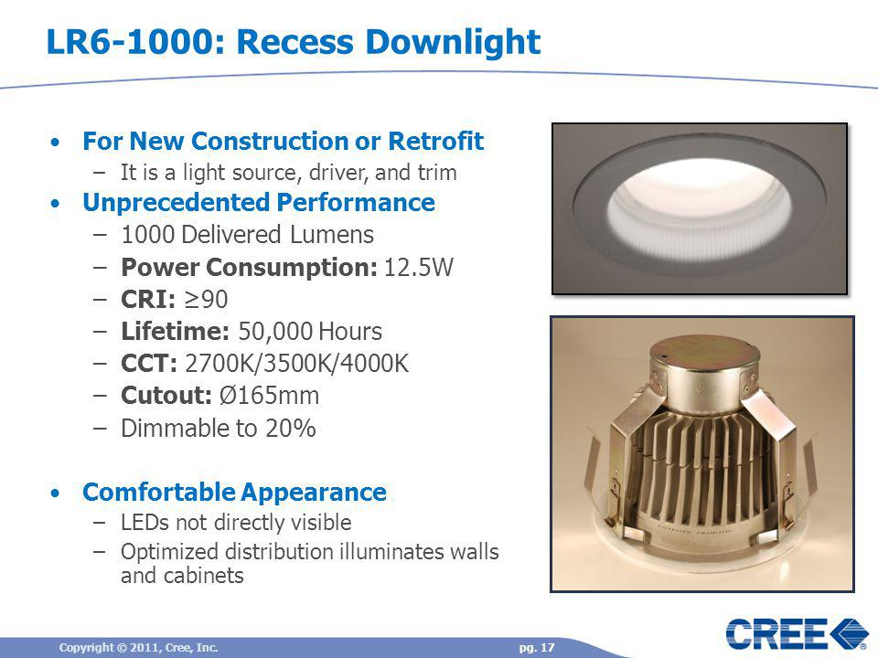 LR6-1000: Recess Downlight For New Construction or Retrofit