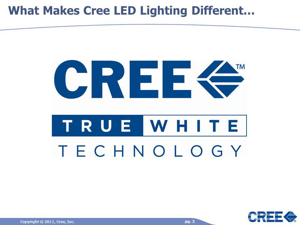 What Makes Cree LED Lighting Different…