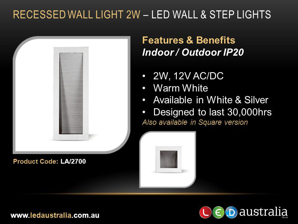 RECESSED WALL LIGHT 2W – LED WALL & STEP LIGHTS