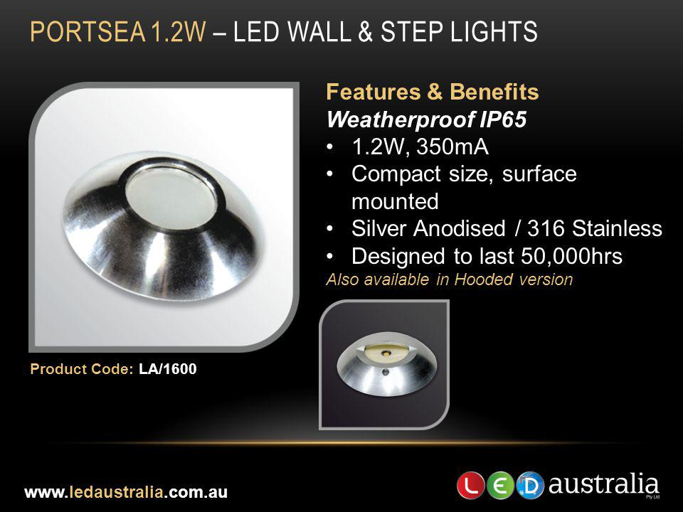 PORTSEA 1.2W – LED WALL & STEP LIGHTS
