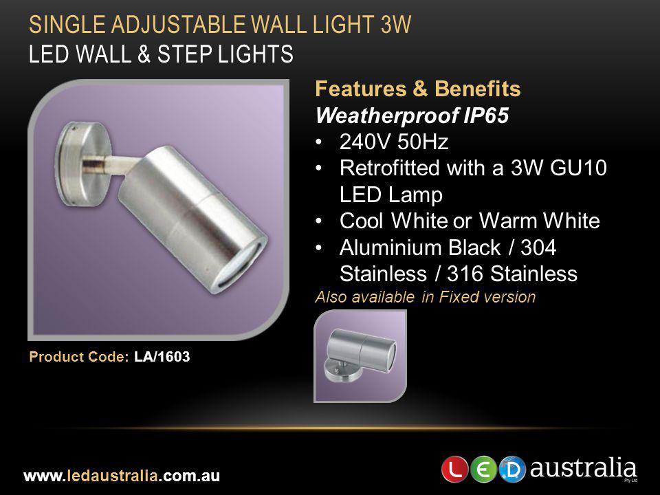 SINGLE ADJUSTABLE WALL LIGHT 3W LED WALL & STEP LIGHTS
