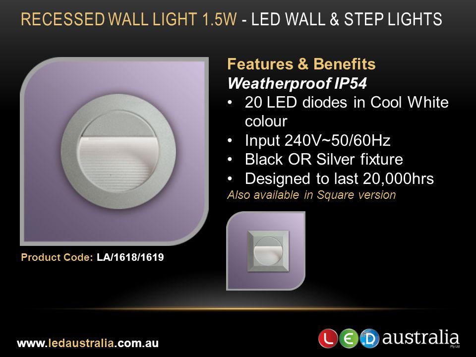 RECESSED WALL LIGHT 1.5W - LED WALL & STEP LIGHTS