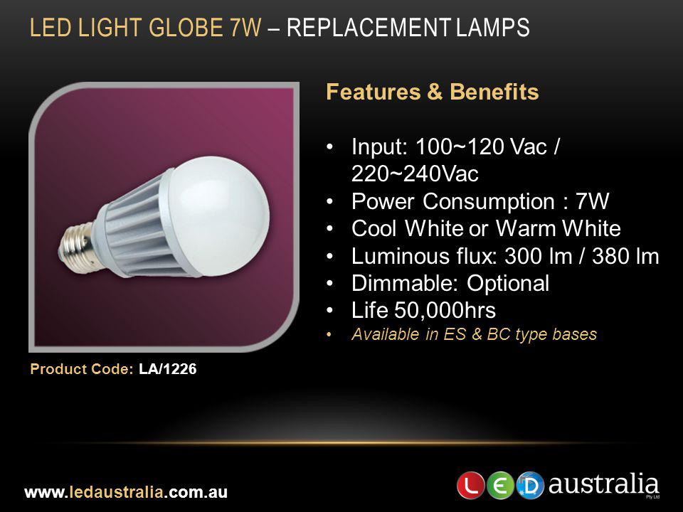 LED LIGHT GLOBE 7W – REPLACEMENT LAMPS