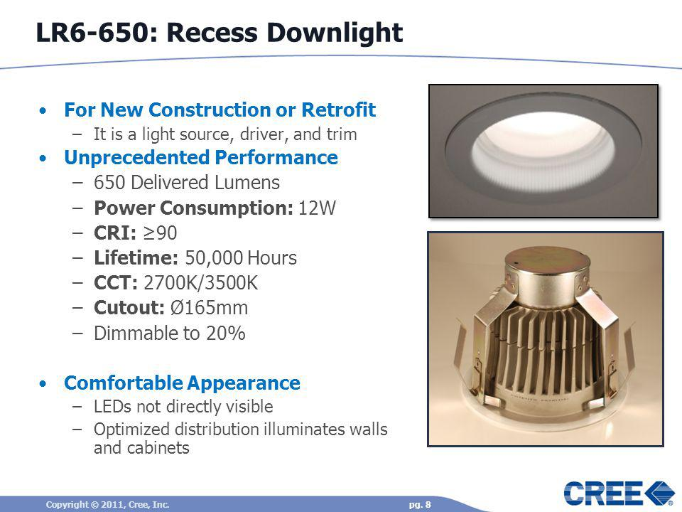 LR6-650: Recess Downlight For New Construction or Retrofit
