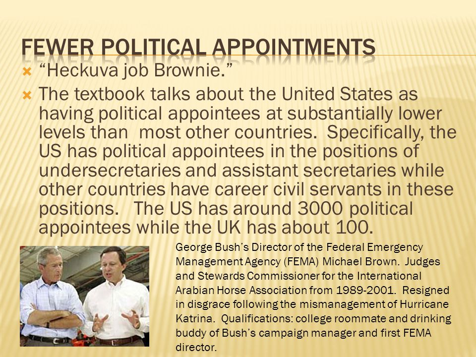 Fewer political appointments