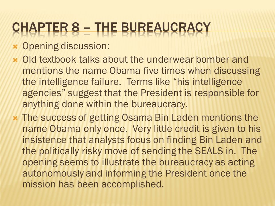 Chapter 8 – the bureaucracy