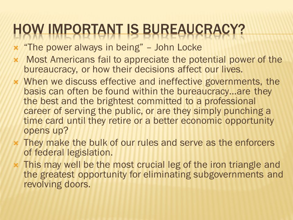 How important is bureaucracy