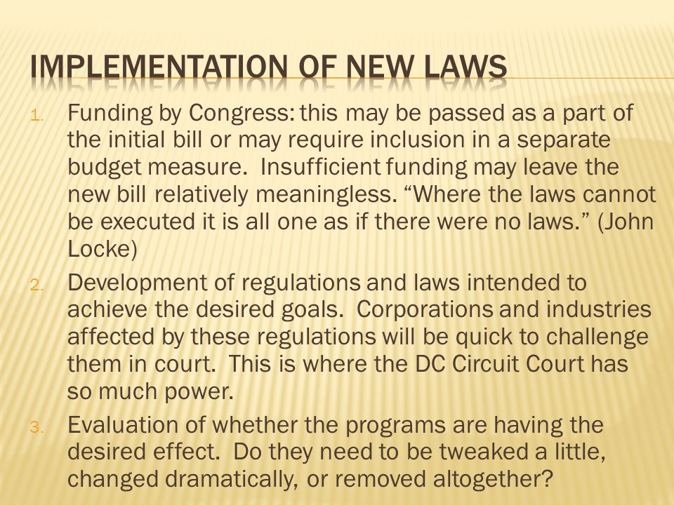 Implementation of new laws