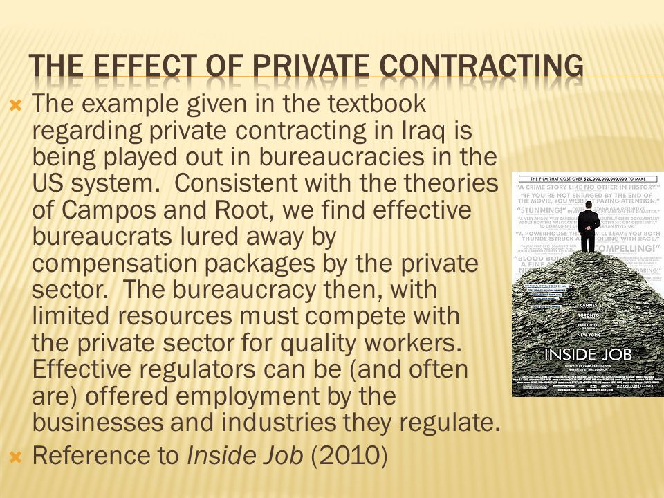 The effect of private contracting