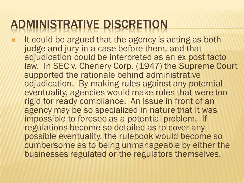 AdministRative discretion