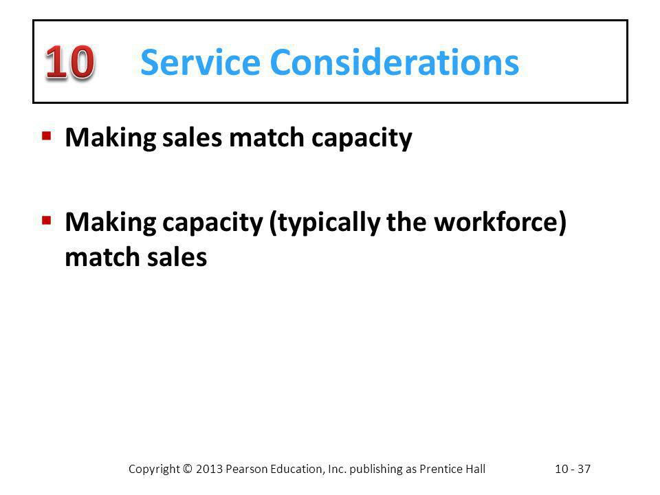 Service Considerations