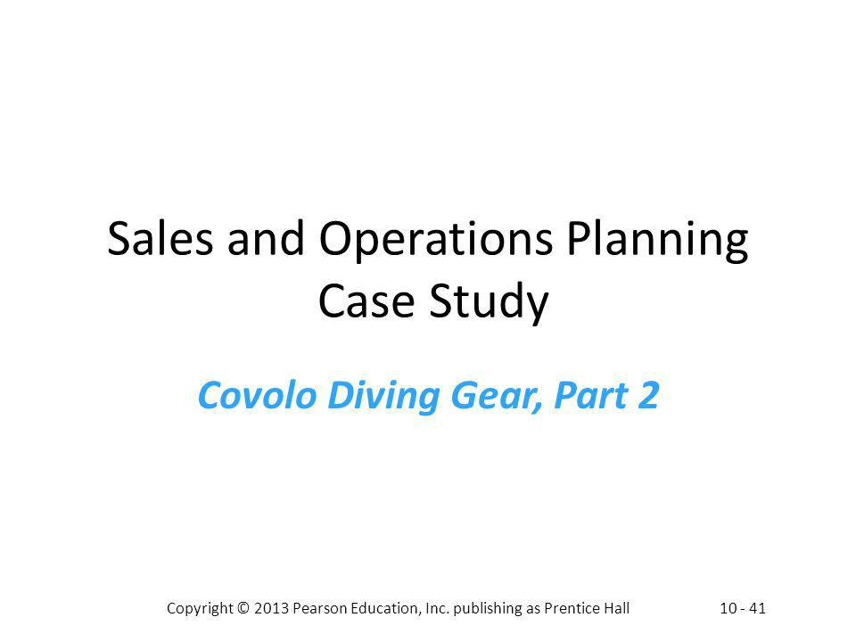 Sales and Operations Planning Case Study