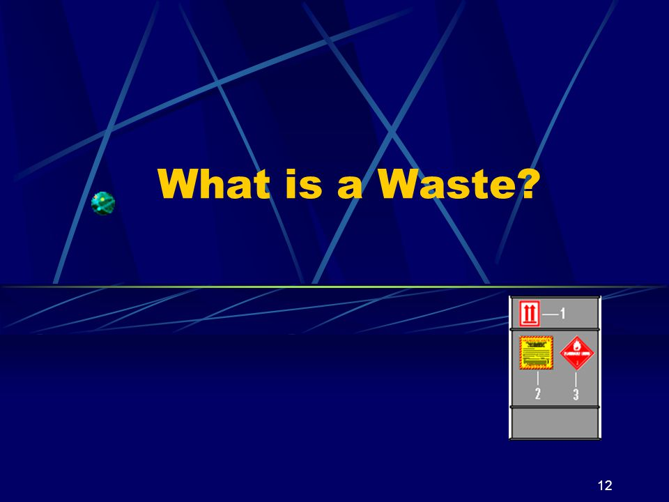 What is a Waste