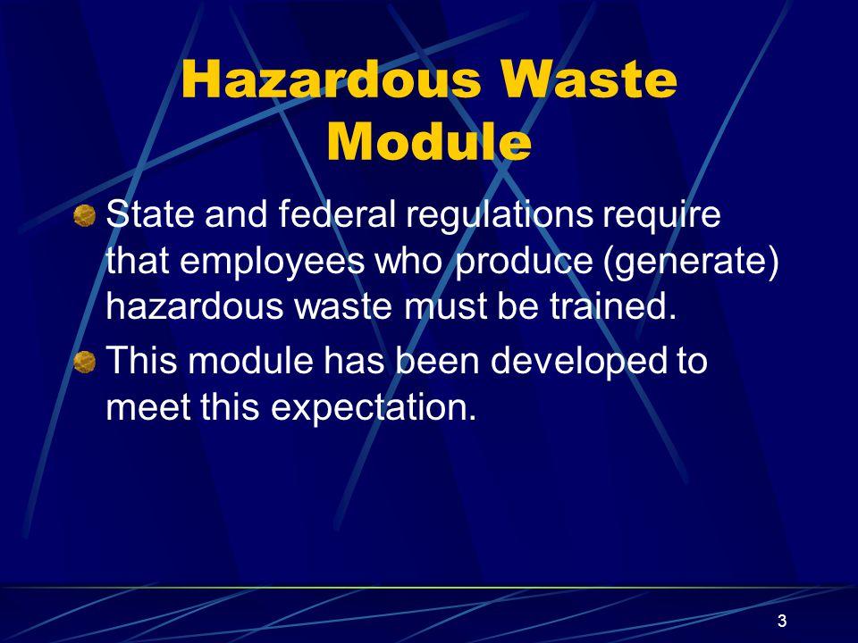 Hazardous Waste Module