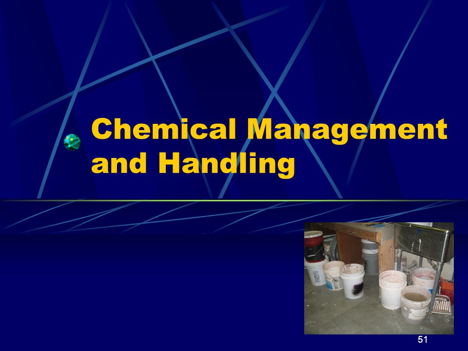 Chemical Management and Handling
