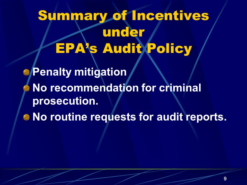 Summary of Incentives under EPA's Audit Policy