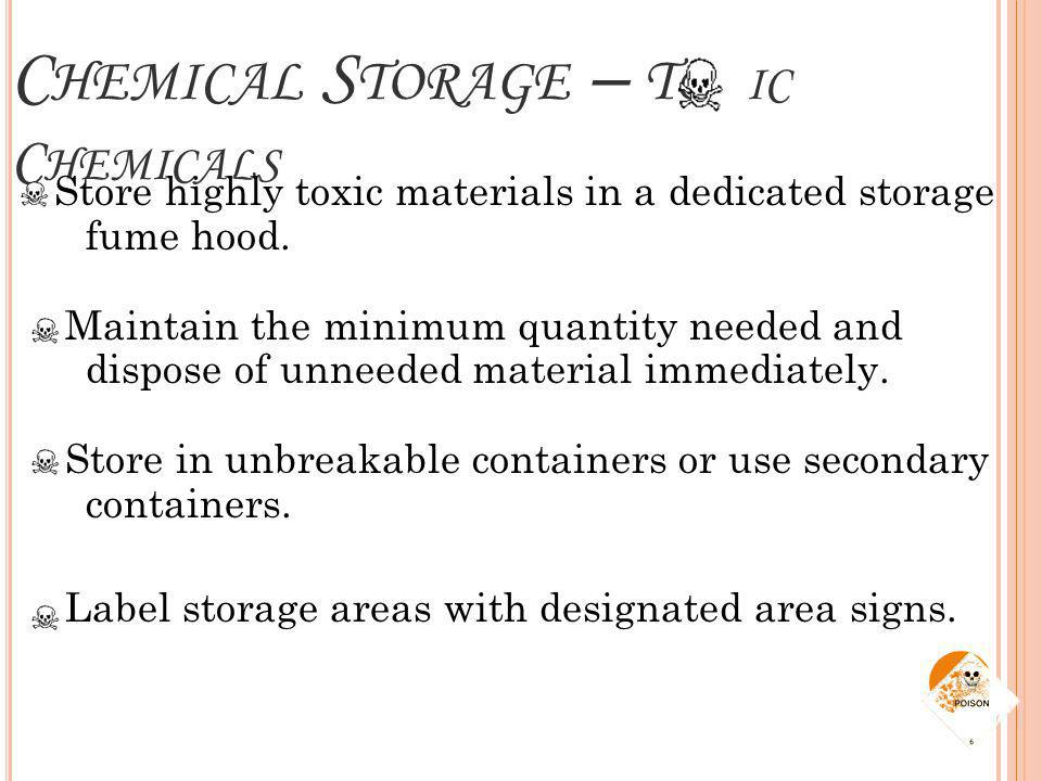 Chemical Storage – To ic Chemicals