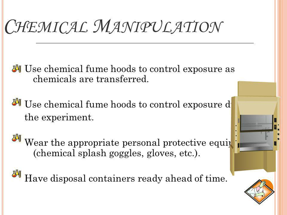 Chemical Manipulation