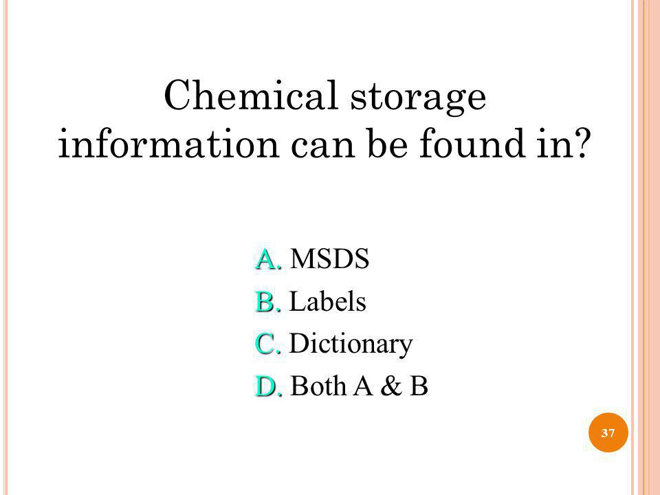 Chemical storage information can be found in