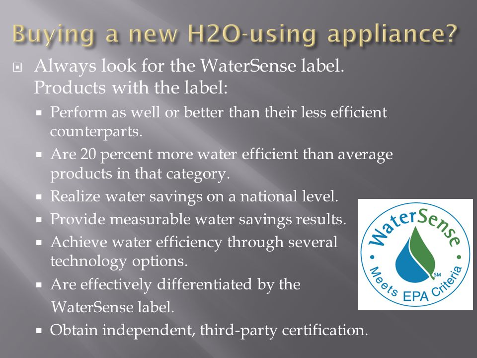 Buying a new H2O-using appliance